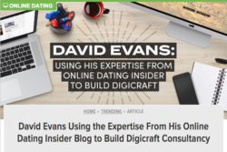 Dating Advice article about David Evans digicraft