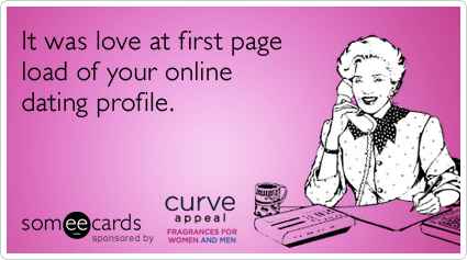 online dating profile flirting curve appeal ecards someecards